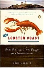 [중고] The Lobster Coast: Rebels, Rusticators, and the Struggle for a Forgotten Frontier (Paperback)