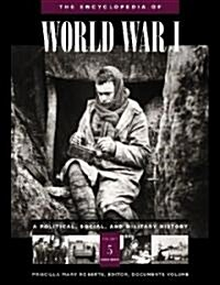 The Encyclopedia of World War I : A Political, Social, and Military History (Hardcover)