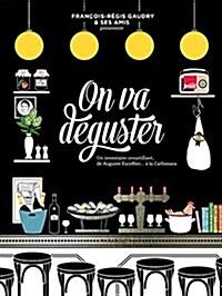On va deguster (Hardcover)