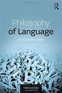 Philosophy of language / 3rd ed