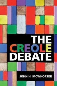 THE CREOLE DEBATE (Hardcover)