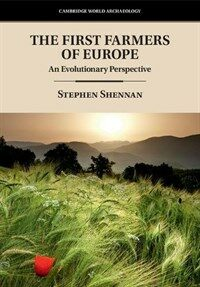 The First Farmers of Europe : An Evolutionary Perspective (Paperback)