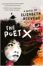The Poet X - WINNER OF THE CILIP CARNEGIE MEDAL 2019 (Paperback)