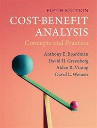 Cost-Benefit Analysis : Concepts and Practice (Paperback, 5 Revised edition)