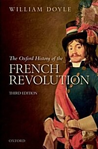 The Oxford History of the French Revolution (Paperback, 3 Revised edition)