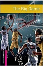 Oxford Bookworms Library: Starter: The Big Game : Graded readers for secondary and adult learners (Paperback, 3 Revised edition)