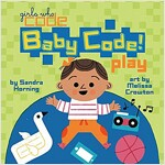 Baby Code! Play (Board Books)