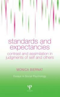 Standards and expectancies : contrast and assimilation in judgments of self and others
