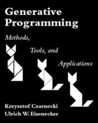 Generative programming : methods, tools, and applications