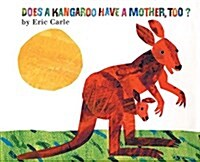 Does a Kangaroo Have a Mother, Too? (Paperback)
