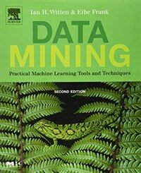 Data mining : practical machine learning tools and techniques 2nd ed