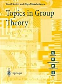 Topics in Group Theory (Paperback)