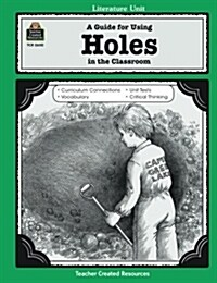 A Guide for Using Holes in the Classroom (Paperback)