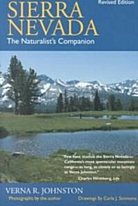 Sierra Nevada: The Naturalists Companion, Revised Edition (Paperback, Revised)