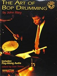 The Art of Bop Drumming: Book & CD [With CD] (Paperback)
