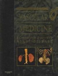 Vascular medicine : a companion to Braunwald's heart disease