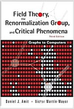 Field Theory, the Renormalization Group, and Critical Phenomena: Graphs to Computers (3rd Edition) (Paperback, 3)