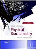 Physical Biochemistry: Principles and Applications (Paperback, 2, Revised)