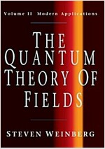 The Quantum Theory of Fields: Volume 2, Modern Applications (Paperback)