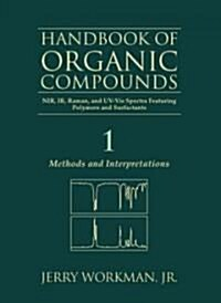 The Handbook of Organic Compounds, Three-Volume Set: NIR, IR, R, and UV-VIS Spectra Featuring Polymers and Surfactants (Hardcover)