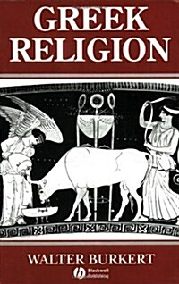 Greek Religion : Archaic and Classical (Paperback)