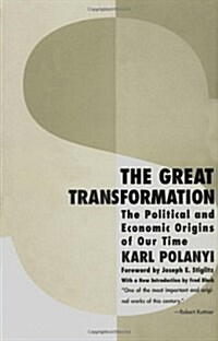The Great Transformation: The Political and Economic Origins of Our Time (Paperback, 2)