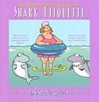 [중고] An Illustrated Guide to Shark Etiquette (Paperback, Original)