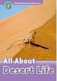 Oxford Read and Discover: Level 4: All About Desert Life (Paperback)