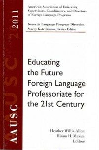 Educating the future foreign language professoriate for the 21st century