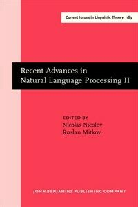 Recent advances in natural language processing II: selected papers from RANLP'97