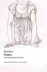 Elegies : With Parallel Latin Text (Paperback)