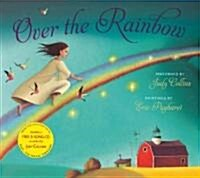 Over the Rainbow. Illustrated by Eric Puybaret (Paperback)