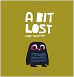 A Bit Lost (Paperback)