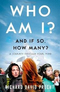 Who Am I and If So How Many? : A Journey Through Your Mind (Paperback)