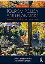 Tourism Policy and Planning : Yesterday, Today, and Tomorrow (Paperback, 3 New edition)