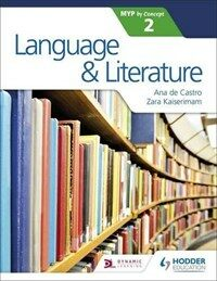 Language and Literature for the IB MYP 2 (Paperback)