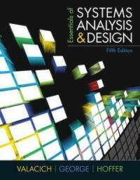 Essentials of systems : analysis and design 5th ed
