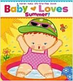 Baby Loves Summer! (Board Books)