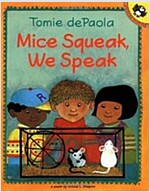 Mice Squeak, We Speak (Paperback, Reprint)