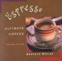 Espresso : ultimate coffee 2nd ed