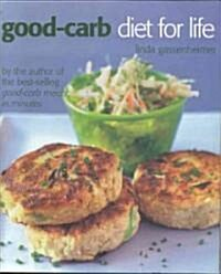 The Good-carb Diet for Life (Paperback, Revised)