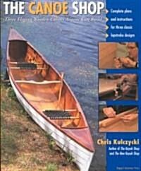 The Canoe Shop (Paperback)