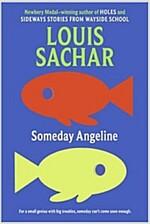 Someday Angeline (Paperback, Harper Trophy)