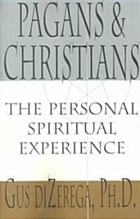 Pagans & Christians (Paperback)