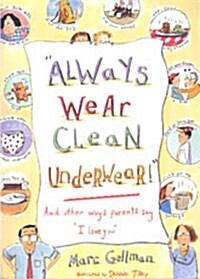 [중고] Always Wear Clean Underwear! (Paperback)