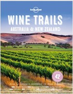 Wine Trails - Australia & New Zealand (Hardcover)