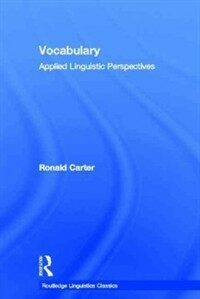 Vocabulary : applied linguistic perspectives [2nd ed.]