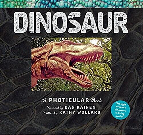 Dinosaur: A Photicular Book (Hardcover)