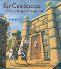 Sir Cumference: And the Great Knight of Angleland (Paperback)