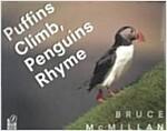 Puffins Climb, Penguins Rhyme (Paperback, Reprint)